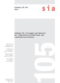 SIA 105:2014. Ordnung für Leistungen und Honorare der Landschaftsarchitektinnen und Landschaftsarchitekten