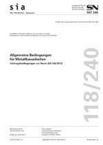 SIA 118/240:2012. Allgemeine Bedingungen für Metallbauarbeiten