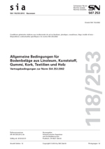 SIA 118/253:2012. Allgemeine Bedingungen für Bodenbeläge aus Linoleum, Kunststoff, Gummi, Kork, Textilien und Holz