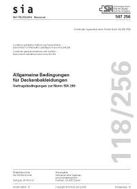 SIA 118/256:2014. Allgemeine Bedingungen für Deckenbekleidungen - Vertragsbedingungen zur Norm SIA 256