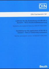 Leitlinien f�r die Anwendung von EN197-2: Zement; Guidelines for the application of EN 197-2: Cement.
