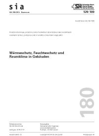 SIA 180:2014. Wärmeschutz, Feuchteschutz und Raumklima in Gebäuden