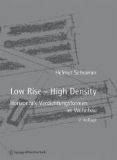 Low Rise - High Density