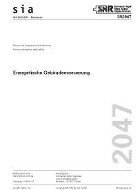 SIA Merkblatt 2047:2015. Energetische Gebäudeerneuerung