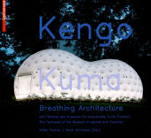 Kengo Kuma - Breathing Architecture