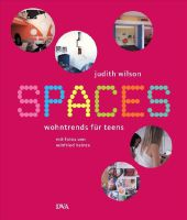 Spaces - Wohntrends f�r Teens.