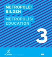 Metropole: Bilden; Metropolis: Education.