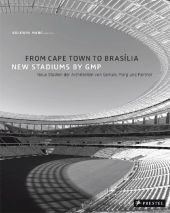 From Cape Town to Brasilia, New stadiums by GMP.