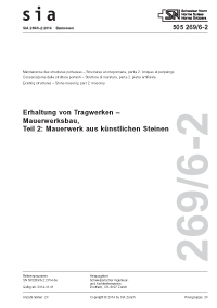 SIA 269/6-2:2014. Erhaltung von Tragwerken - Mauerwerksbau, Teil 2: Mauerwerk aus künstlichen Steinen