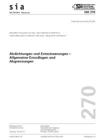 SIA 270; SN 583270, 01. 2014. Abdichtungen und Entwässerungen - Allgemeine Grundlagen und Abgrenzungen