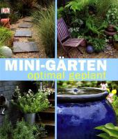 Mini-G�rten optimal geplant.