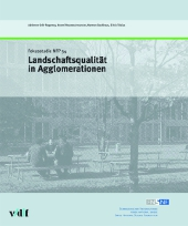 Landschaftsqualit�t in Agglomerationen.