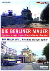 Die Berliner Mauer. The Berlin Wall