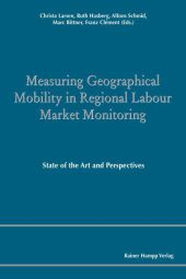 Measuring Geographical Mobility in Regional Labour Market Monitoring.