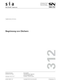 SIA 312:2013. Begrünung von Dächern
