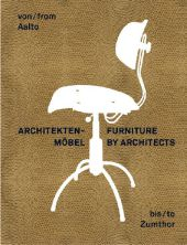 Architektenm�bel; Furniture by Architects.