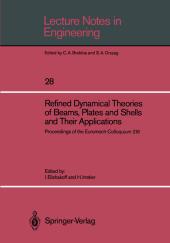 Refined Dynamical Theories of Beams, Plates and Shells and Their Applications