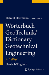 Wörterbuch GeoTechnik, Bd.2. Dictionary Geotechnical Engineering