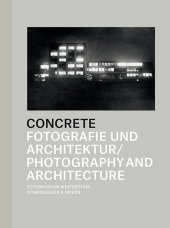 Concrete - Photography and Architecture