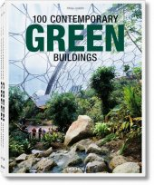 100 Contemporary Green Buildings, 2 Vols.100 Zeitgen�ssische Gr�ne Bauten100 Batiments Verts Contemporains.