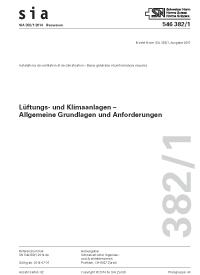 SIA 382/1:2014. Lüftungs- und Klimaanlagen - Allgemeine Grundlagen und Anforderungen