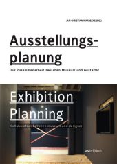 Ausstellungsplanung; Exhibition planning