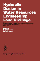 Hydraulic Design in Water Resources Engineering: Land Drainage