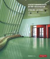 Leuchtturmprojekte in der Architektur - Stirling Lectures