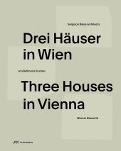 Drei Häuser in Wien; Three Houses in Vienna
