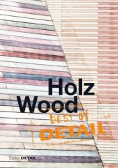 best of DETAIL Holz / Wood