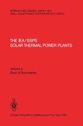 The IEA/SSPS Solar Thermal Power Plants - Facts and Figures- Final Report of the International Test and Evaluation Team