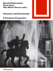 Urbanism and Dictatorship