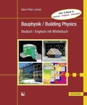 Bauphysik / Building Physics