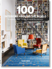 100 Interiors Around the World; So wohnt die Welt; Un tour du monde des interieurs