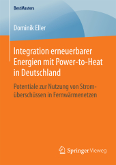 Integration erneuerbarer Energien mit Power-to-Heat in Deutschland