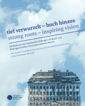 Tief verwurzelt - hoch hinaus. Strong roots - inspiring vision