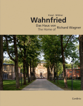 Wahnfried - Das Haus von Richard Wagner / The Home of Richard Wagner