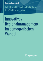 Innovatives Regionalmanagement im demografischen Wandel