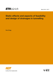 Static effects and aspects of feasibility and sesign of drainages in tunnelling