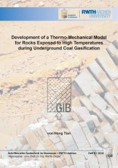 Development of a Thermo-Mechanical Model for Rocks Exposed to High Temperatures during Underground Coal Gasification