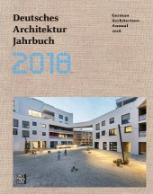 Deutsches Architektur Jahrbuch 2018 / German Architecture Annual 2018