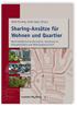 Sharing-Ansätze für Wohnen und Quartier