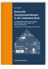 Rationelle Energieanwendungen in der Gebäudetechnik. Energieeffiziente Systemtechnologien der Raumluft-, Klima-, Kälte- und Beleuchtungstechnik