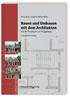 Bauen und Umbauen mit dem Architekten