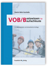 VOB/B - Basiswissen für Baufachleute