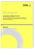 Arbeitsblatt DWA-A 716-10 Entwurf, Februar 2017. Öl- und Chemikalienbindemittel - Anforderungen/Prüfkriterien. Teil 10: Anforderungen an W-Ölbindemittel zur Anwendung auf Gewässern (water/Wasser)