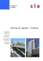 Erhaltung von Tragwerken - Einführung. Unterlagen zu den Einführungskursen