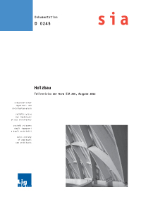Holzbau - Teilrevision der Norm SIA 265, Ausgabe 2012