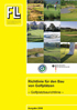 Richtlinie für den Bau von Golfplätzen. Golfplatzbaurichtlinie. 4. Ausgabe 2008