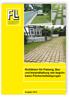 Richtlinien für Planung, Bau und Instandhaltung von begrünbaren Flächenbefestigungen. Ausgabe 2018
